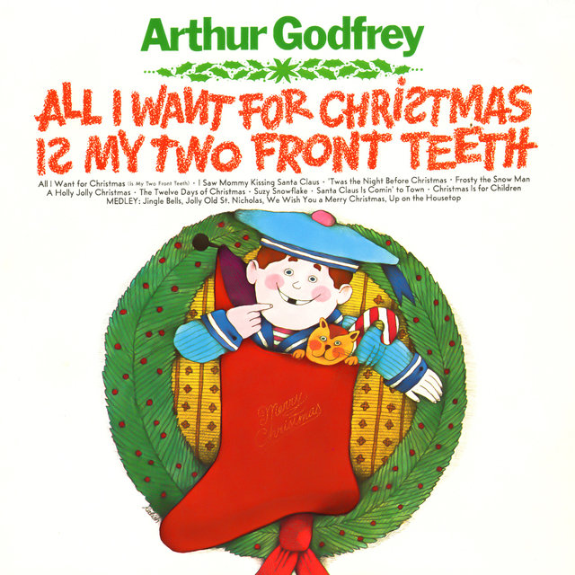 all i want for christmas is my two front teeth - All I Want For Christmas Is My Two Front Teeth