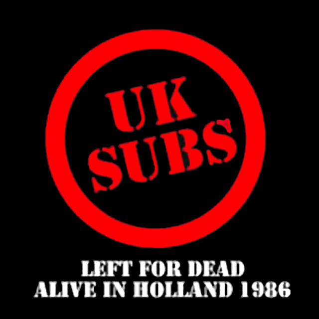 Left for Dead Alive in Holland 1986
