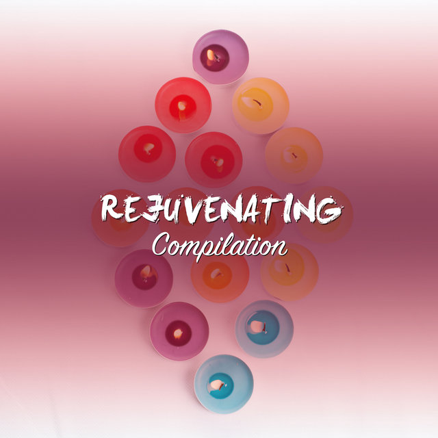 #16 Rejuvenating Compilation for a Great Nights Sleep