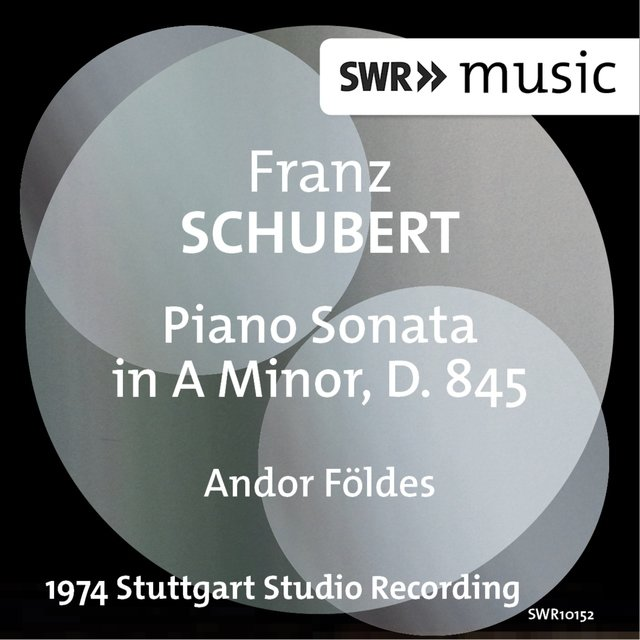 Schubert: Piano Sonata in A Minor, D. 845