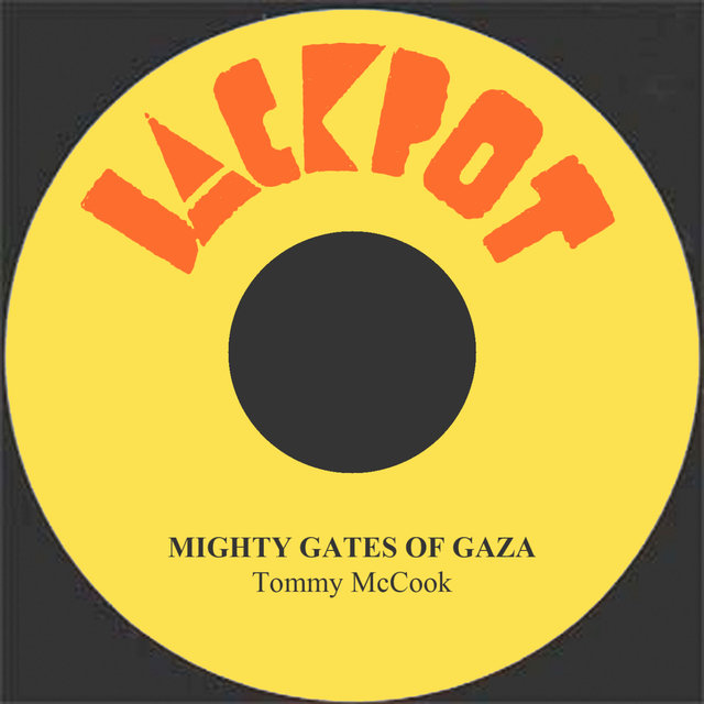 Mighty Gates Of Gaza