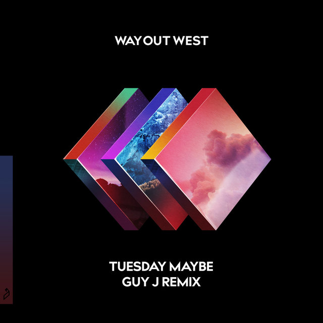 Tuesday Maybe (Guy J Remix)