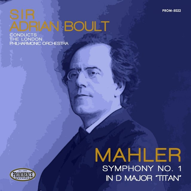 Mahler: Symphony No. 1 in D Major,