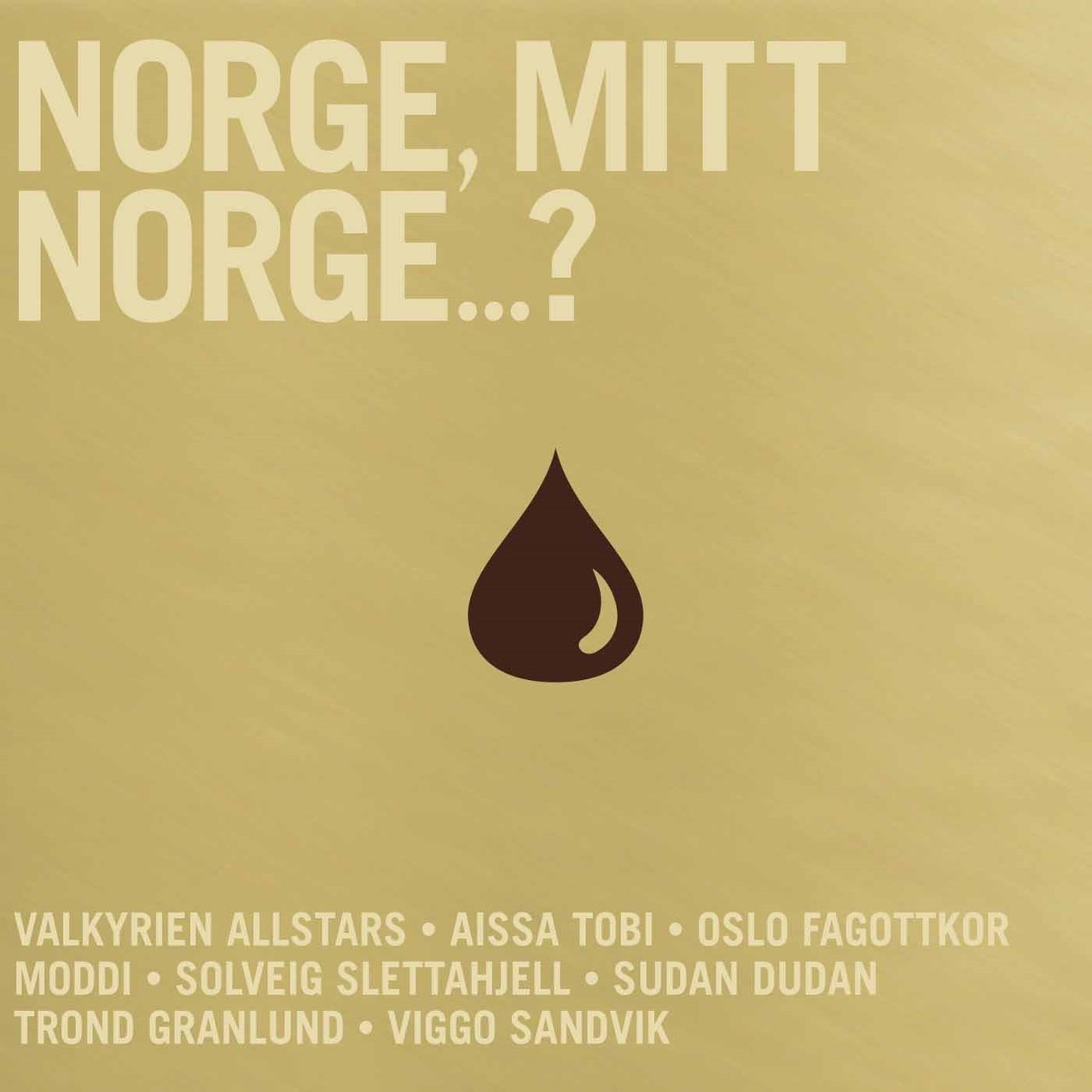 Norge, mitt Norge...?
