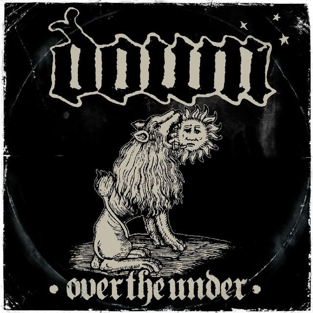 Down III - Over The Under