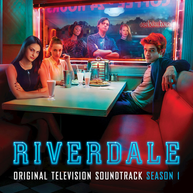 Riverdale: Season 1 (Original Television Soundtrack)