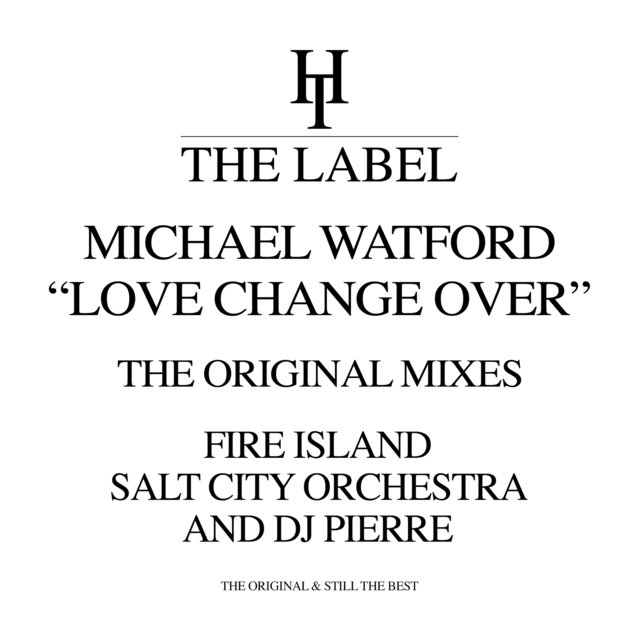 Love Change Over (The Original Mixes)