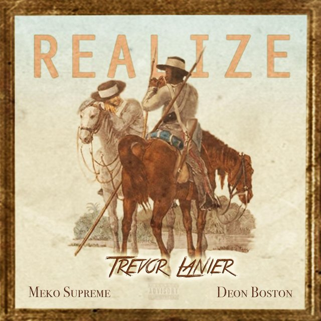 Realize (feat. Meko Supreme & Deon Boston)