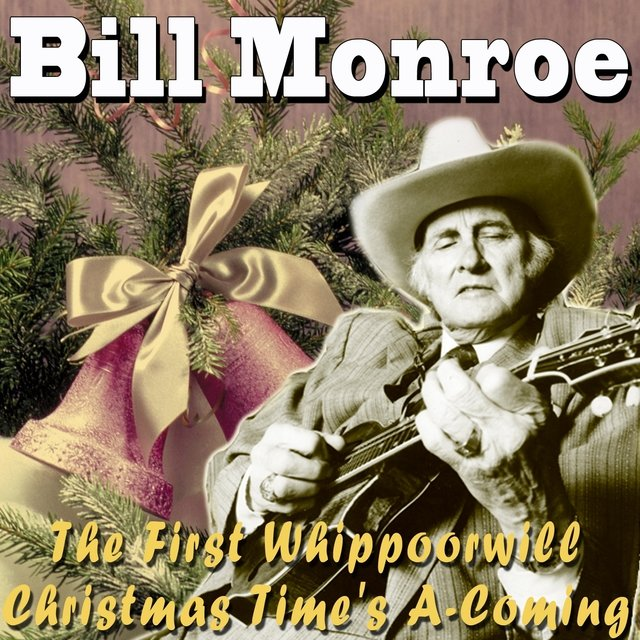Christmas Time's A-Coming / The First Whippoorwill