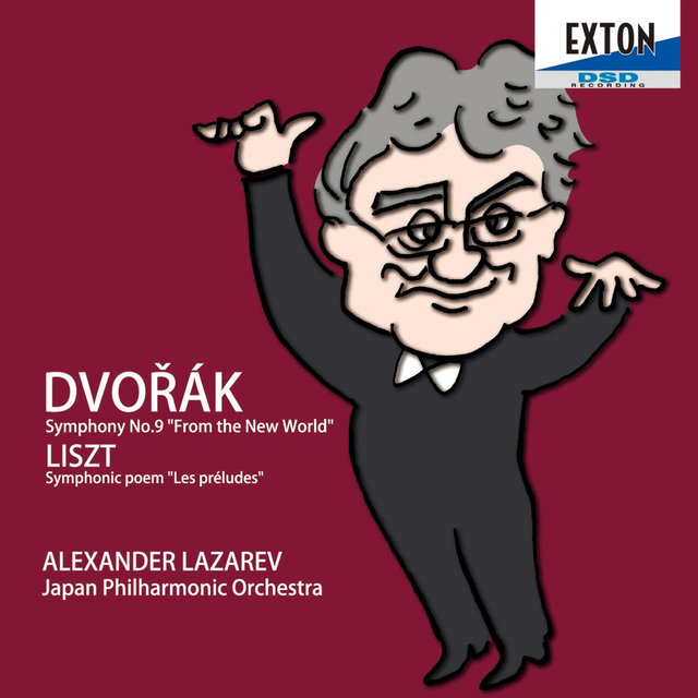 Dvorak: Symphony No. 9 ''From the New World'', Liszt: Symphonic Poem Les Preludes S. 97
