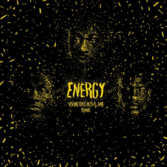 Energy (Young Fire Old Flame Remix)