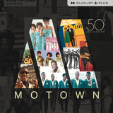 Playlist Plus - Motown 50th Anniversary