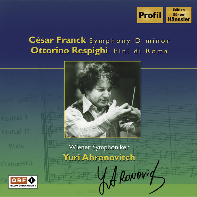Franck: Symphony in D Minor / Respighi: Pines of Rome