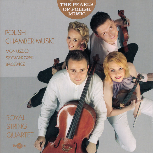 The Pearls of Polish Music - Polish Masterpieces of Polish Chamber Music
