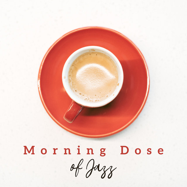 Morning Dose of Jazz - Smooth Jazz Coffee, Lounge Music, Soft Instrumental Jazz for Relaxation, Coffee Music, Peaceful Sounds