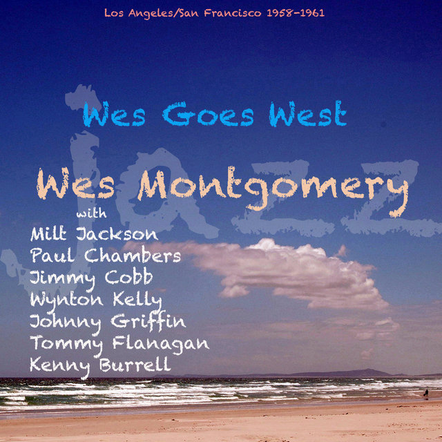 Wes Goes West