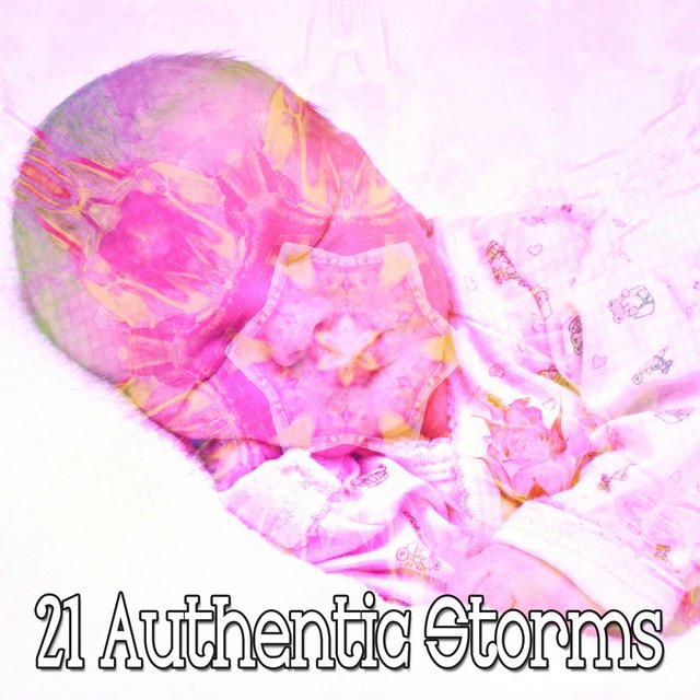21 Authentic Storms