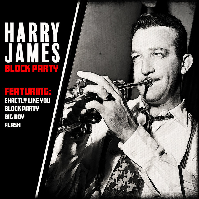 Harry James - Block Party