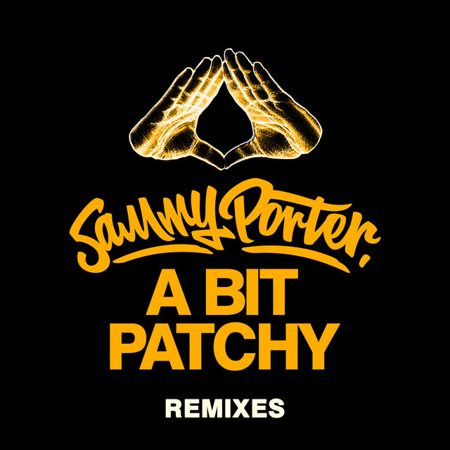 A Bit Patchy (Remixes)