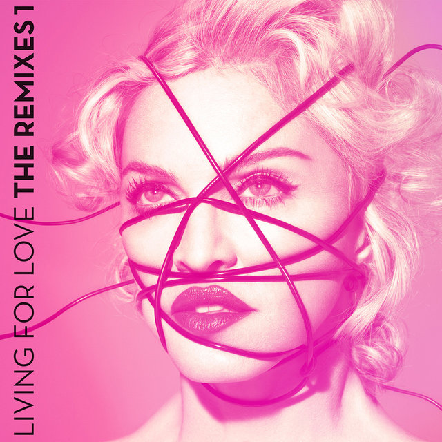 Living For Love (The Remixes 1)