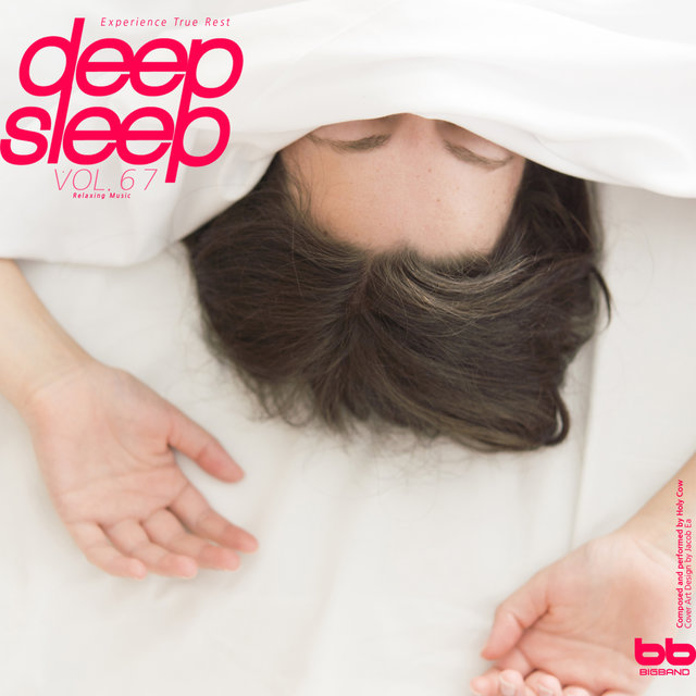 Deep Sleep, Vol .67 (Relaxation,Relaxing Muisc,Insomnia,Lullaby,Prenatal Care,Healing)