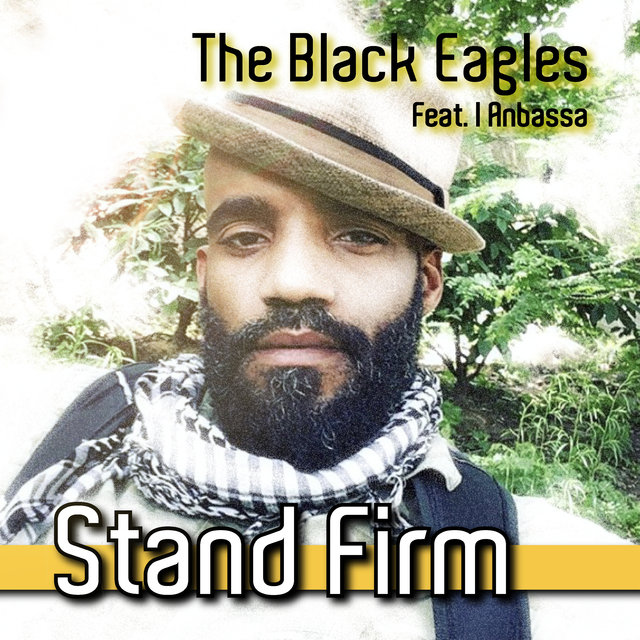 Stand Firm (feat. I Anbassa)