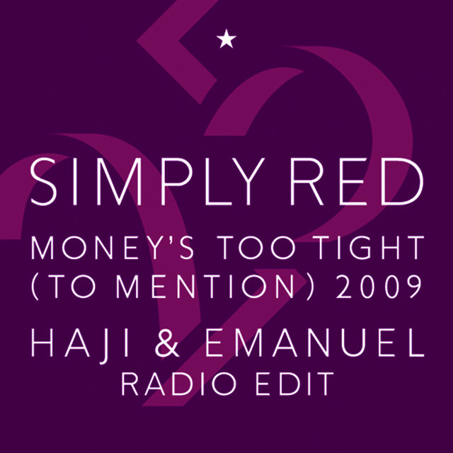 Money's Too Tight (To Mention) '09 (Haji & Emanuel Radio Edit)