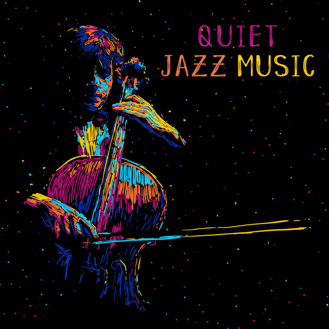 Quiet Jazz Music: Gentle and Peaceful Jazz Compositions, Sensual and Romantic Instrumental Sounds, Soothing Music for Relaxation, Tranquillity and Rest