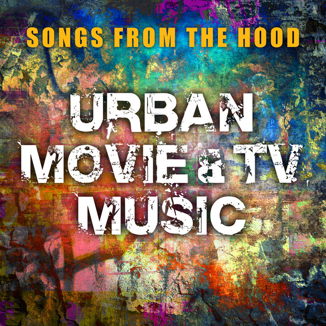 Songs from the Hood - Urban Movie and TV Music
