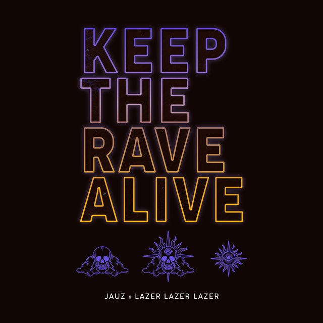 Keep The Rave Alive
