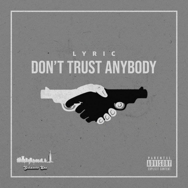 Don't Trust Anybody