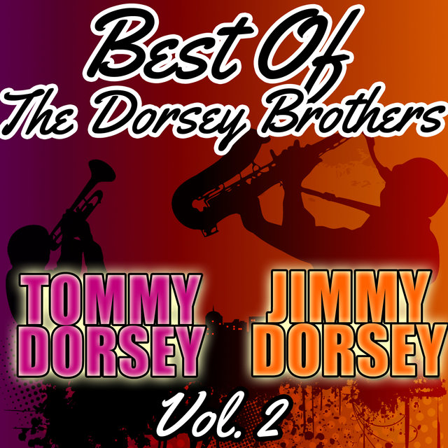 Best of the Dorsey Brothers, Vol. 2