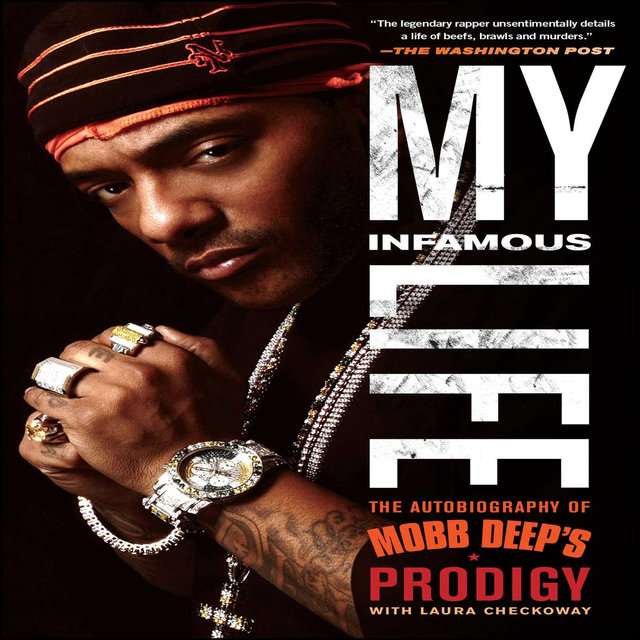 My Infamous Life / The Autobiography of Mobb Deep's Prodigy, Pt. 2