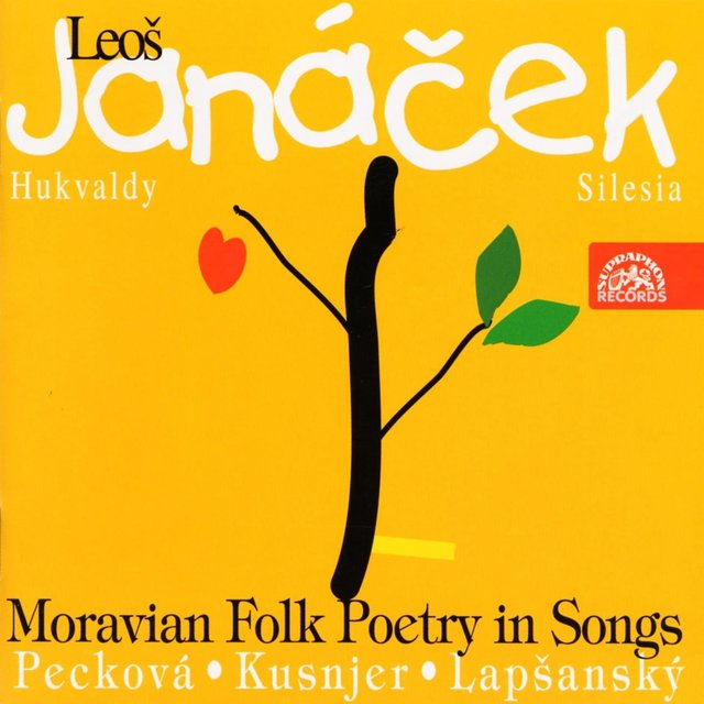 Janáček: Moravian Folk Poetry in Songs