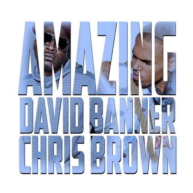 Amazing (feat. Chris Brown)