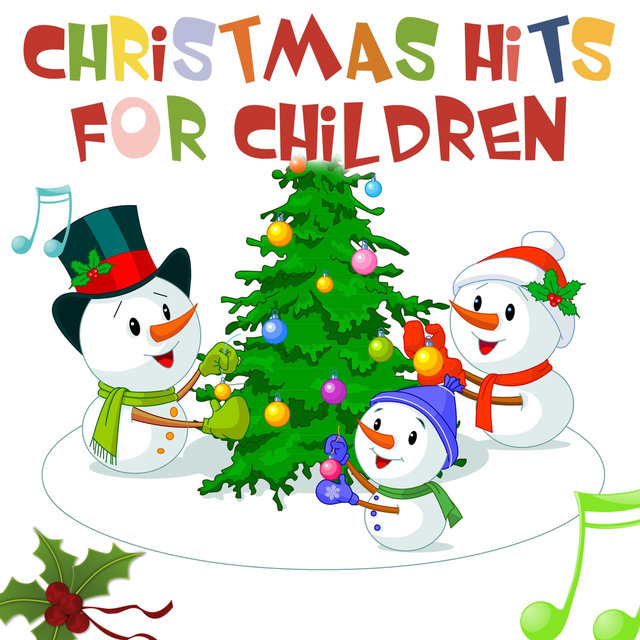 Christmas Hits for Children - The Best Of!