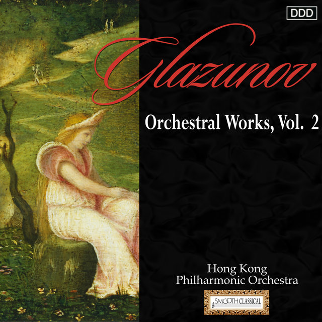 Glazunov: Orchestral Works, Vol. 2