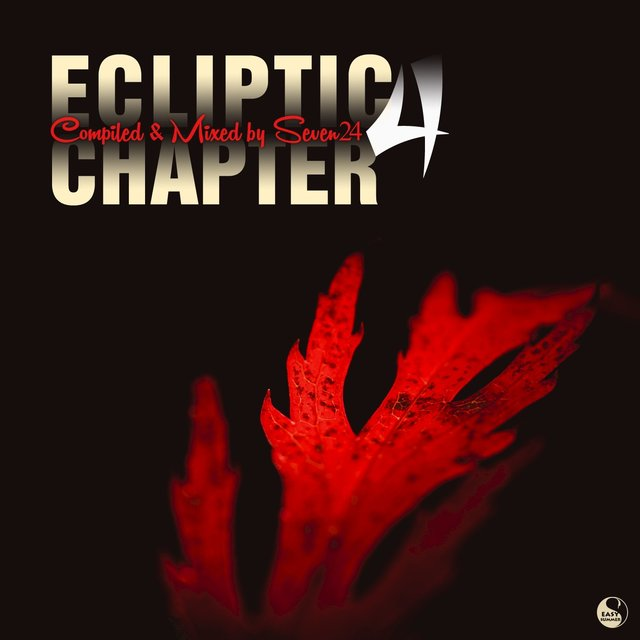 Ecliptic Chapter Four (Compiled & Mixed by Seven24)