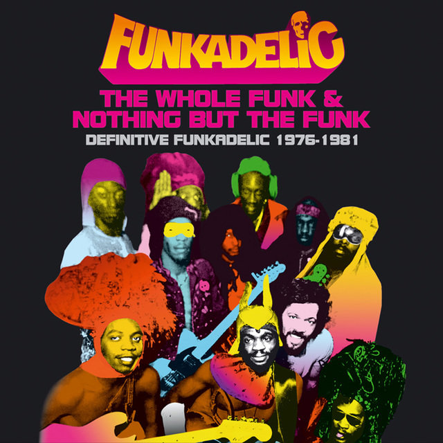 The Whole Funk & Nothing But The Funk
