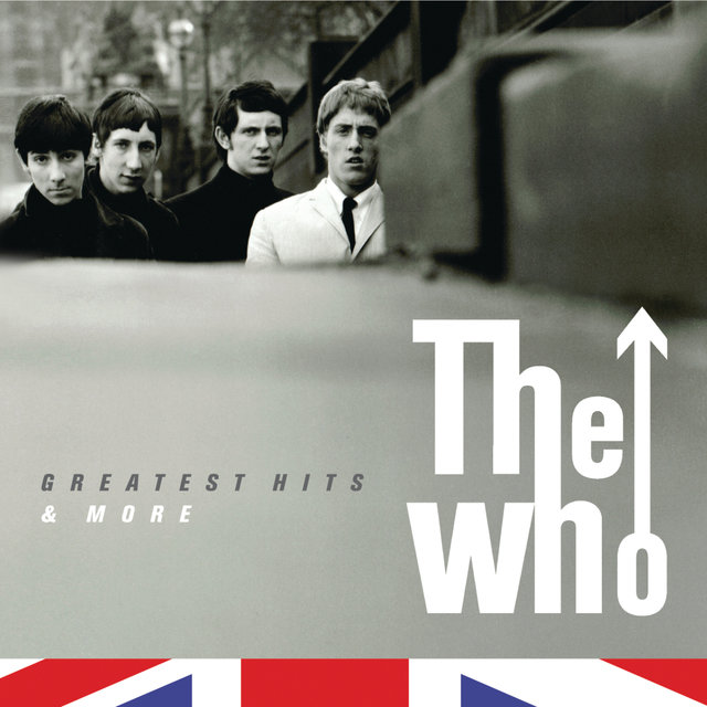 The Who- The Greatest Hits & More (International Version (Edited))