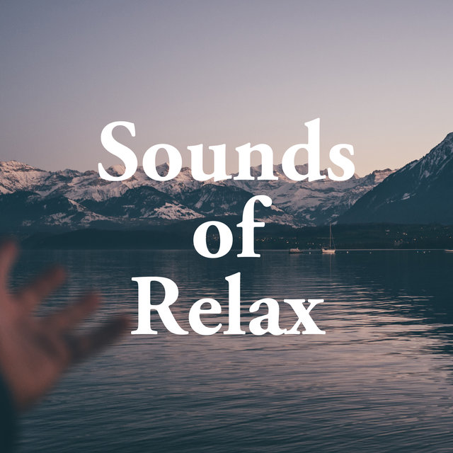 Sounds of Relax - Relaxing Music, Piano, Nature Sounds