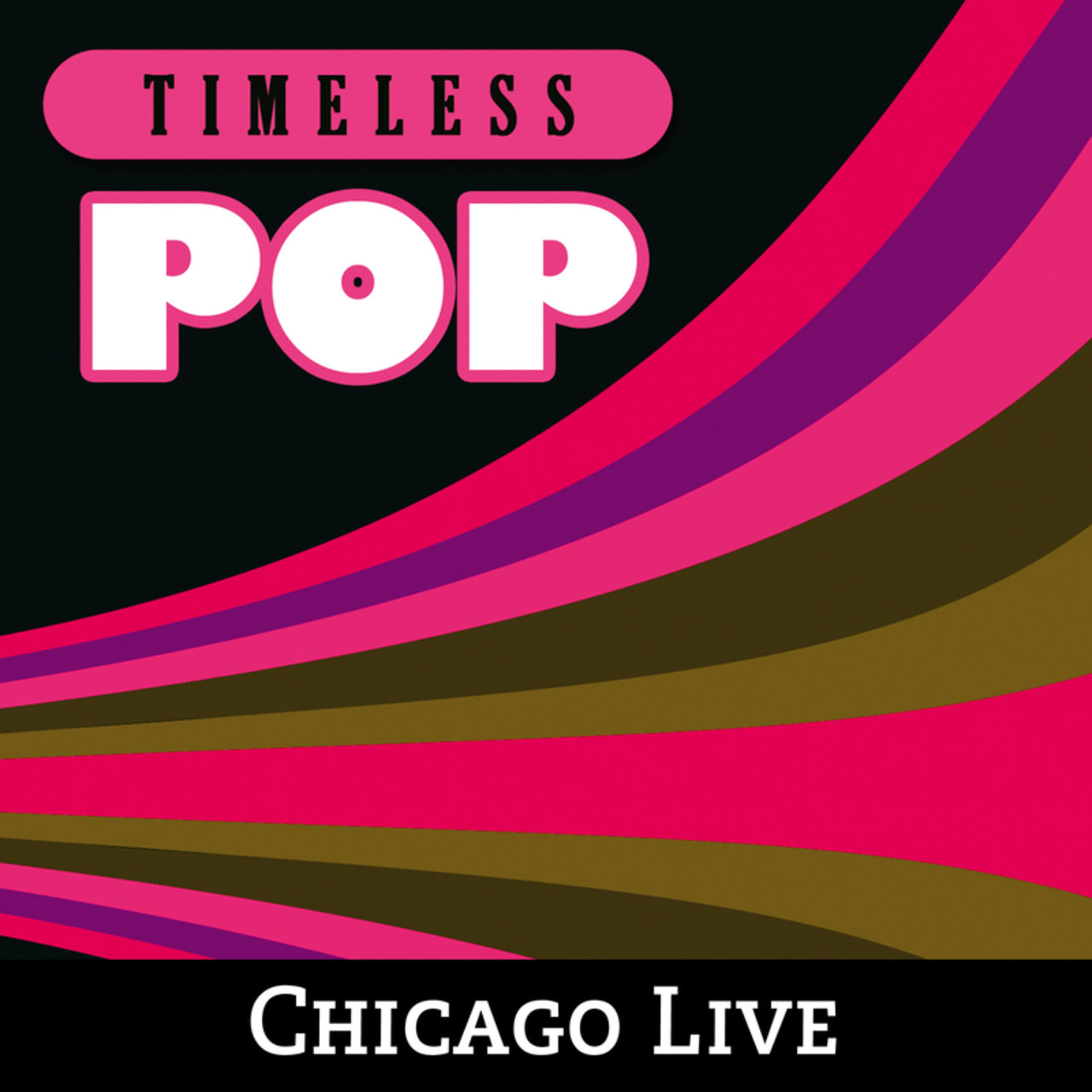 Timeless Pop: Chicago Live