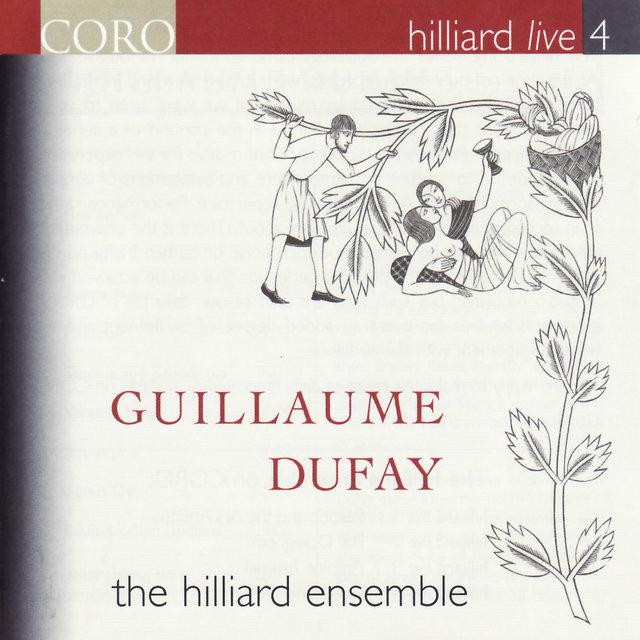 Hilliard Live, Vol. 4 - Guillaume Dufay