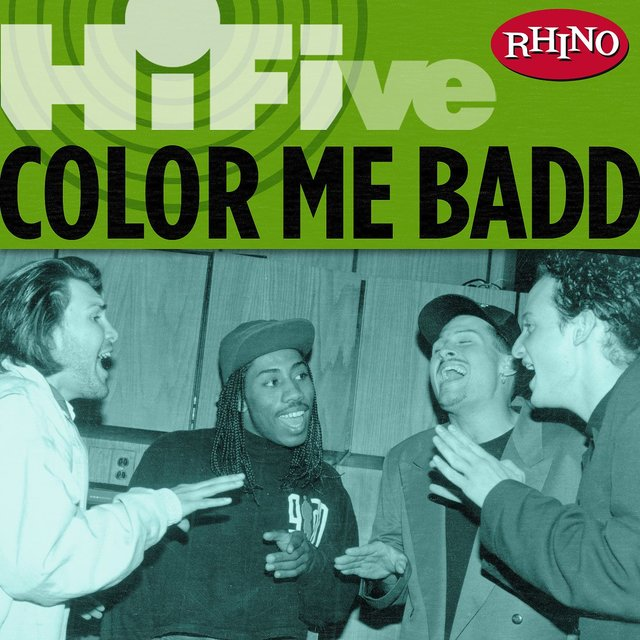 Rhino Hi-Five: Color Me Badd
