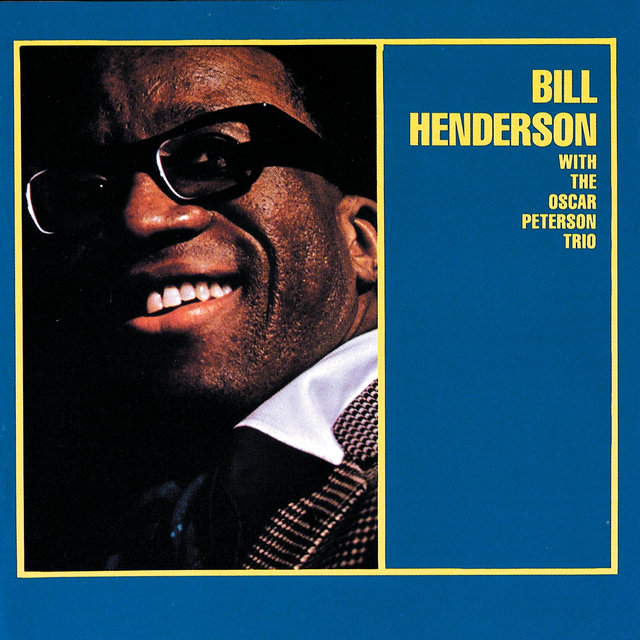 Bill Henderson With The Oscar Peterson Trio (Expanded Edition)