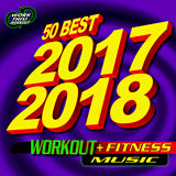 50 Best 2017 2018 Workout + Fitness Music