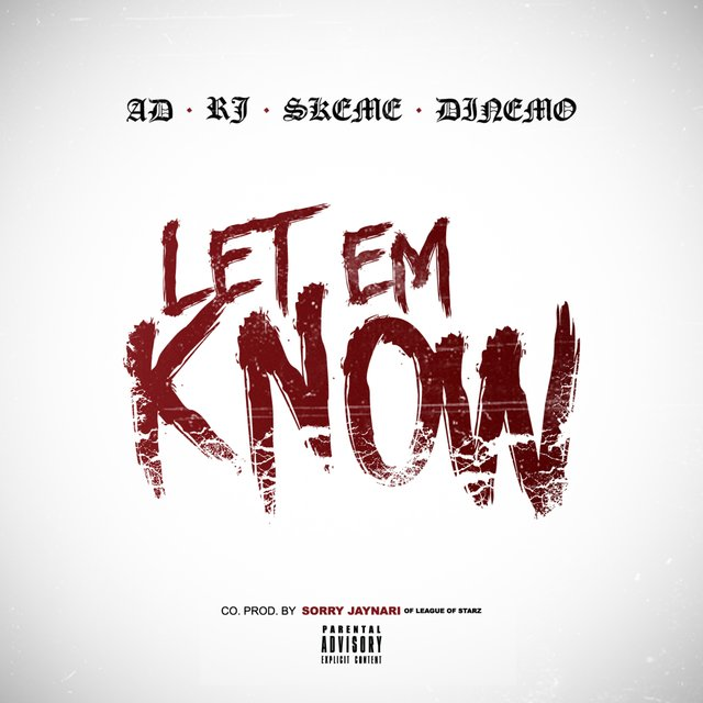 Let 'Em Know - Single