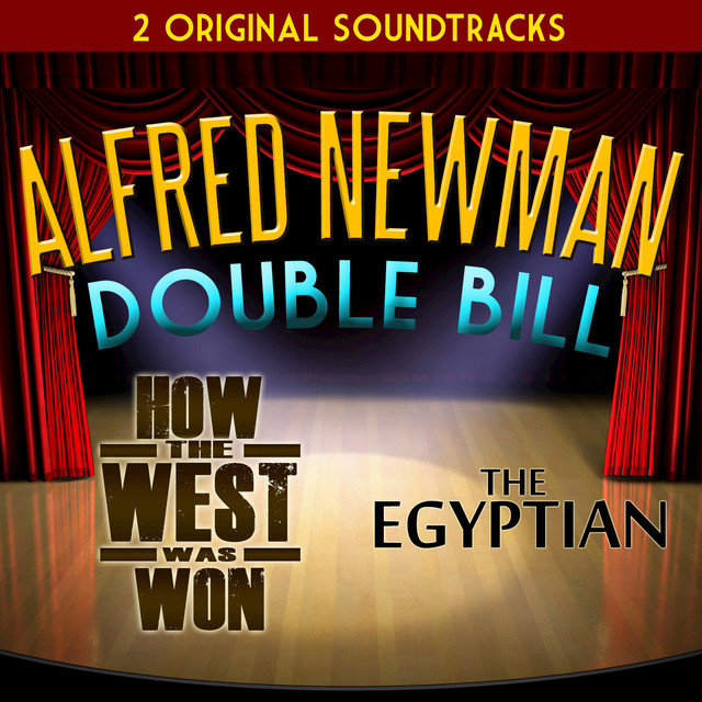 Alfred Newman Double Bill - How the West Was Won and The Egyptian (Original Soundtrack)