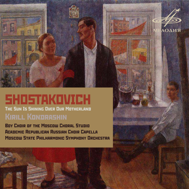 Shostakovich: The Sun Is Shining Over Our Motherland
