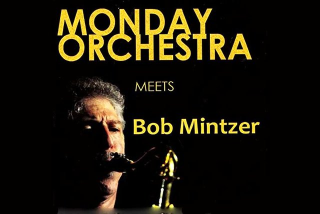 Bob Mintzer - Monday Orchestra Meets - Jazz - Full Album